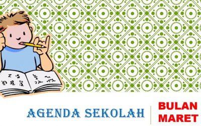 AGENDA SEKOLAH BULAN MARET 2019