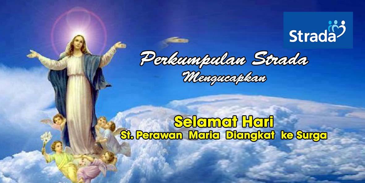 Ucapan Selamat Hari Raya St. Perawan Maria Diangkat ke Surga